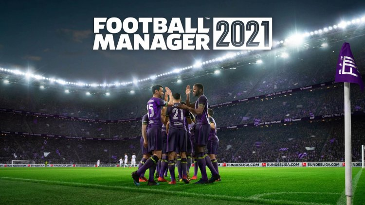 Football Manager 2021 pre-order now available on Epic Game Store and Steam